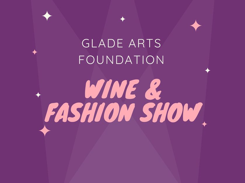 Wine and Fashion Show at Glade Arts Foundation in The Woodlands - Woodlands Online